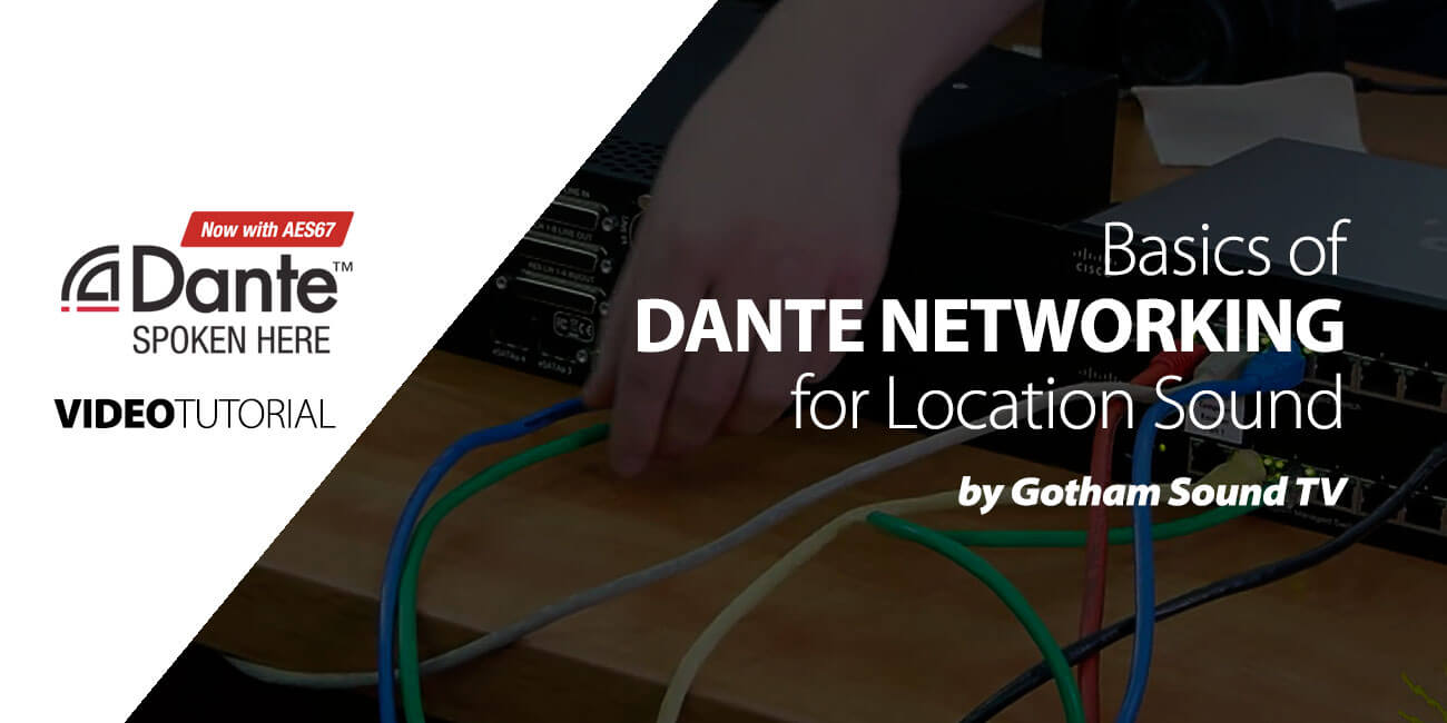 Basics Of Dante Networking For Location Sound Ferrofish Usa Electrical Wiring Video